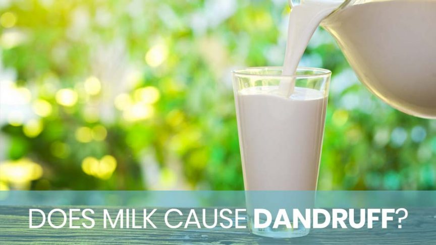 A glass of poured milk doesn't cause danduff