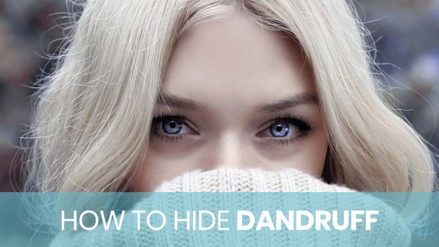 Woman trying to hide dandruff