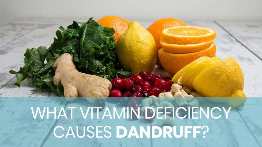 A list of vitamins for dandruff
