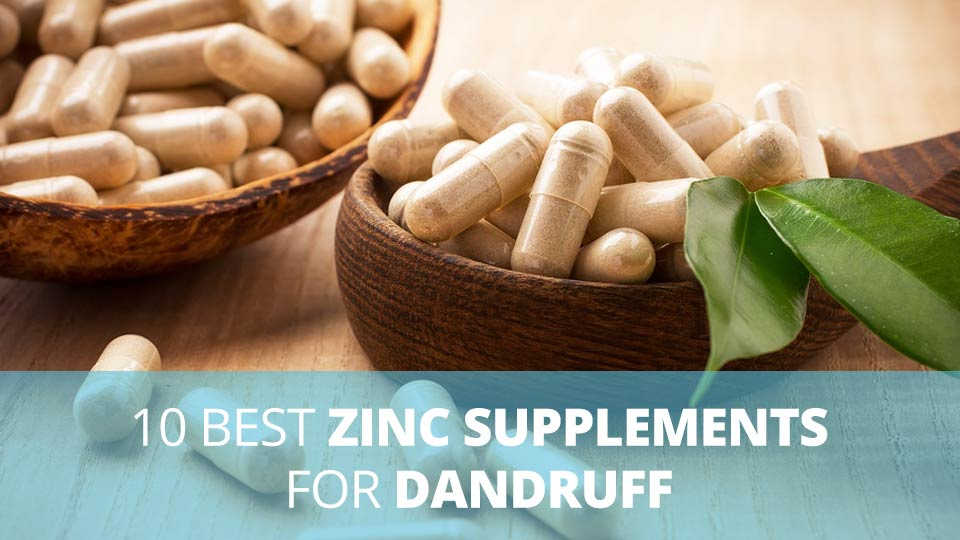 10 best zinc supplements for dandruff
