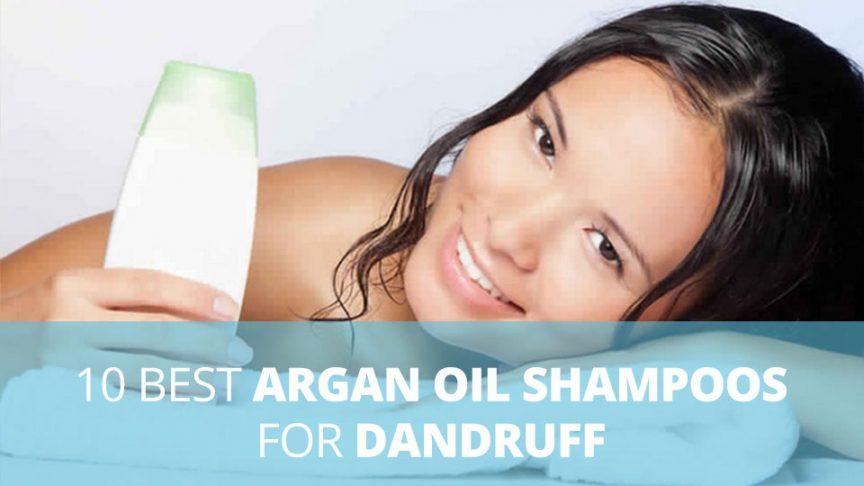 10 best argan oil shampoos for dandruff